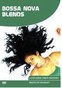 DVD Ethno Experience - Bossa Nova Blends